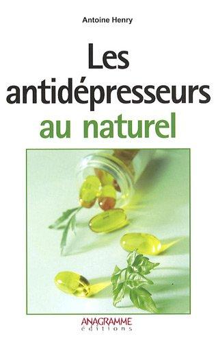 Les antidépresseurs au naturel