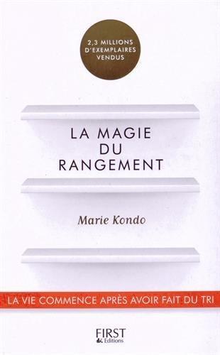 La magie du rangement by Kondo, Marie (February 26, 2015) Paperback