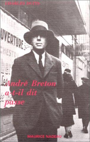 André Breton a-t-il dit passe