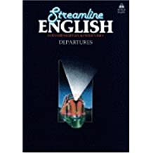 Streamline English Departures : Student's Edition