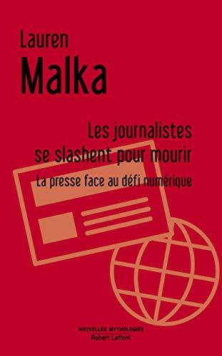 Les Journalistes se slashent pour mourir