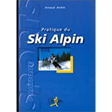 La pratique du ski alpin