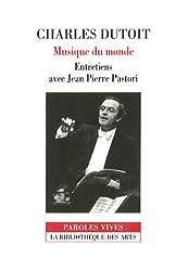 Charles Dutoit : Musique du monde