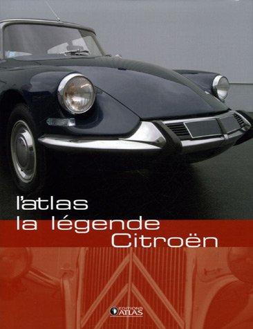 La légende Citroën