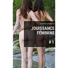 Jouissance féminine (Vol. 1)