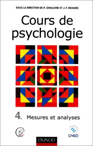 Cours de psychologie, tome 4 : Mesures et analyses par Jean-François Richard