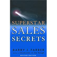Superstar Sales Secrets: By Barry Farber