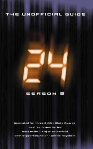 Click for larger image of '24': The Unofficial Guide - Season Two
