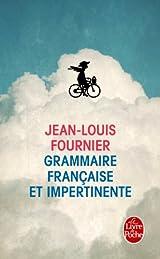Grammmaire française et impertinente