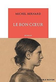"""Résultat de recherche d'images pour """"le bon coeur michel bernard"""""""