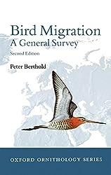 Bird Migration - A General Survey (Oxford Ornithology Series)