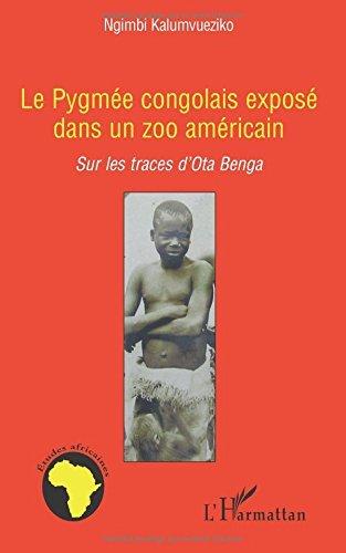 Le pygm??e congolais expos?? dans un zoo am??ricain: Sur les traces d'Ota Benga by Ngimbi Kalumvueziko - 1 Dota