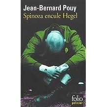 Spinoza Encule Hegel