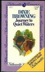 Journey to Quiet Waters (Silhouette Romance - 292) [Taschenbuch] by