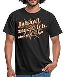 Spreadshirt FD Teenager Jahaa Mach Ich Aber Nicht Jetzt Rahmenlos Geburtstag Geschenk Männer T-Shirt, XL, Schwarz