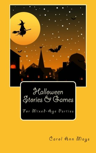 Halloween Stories & Games for Mixed-Age Parties