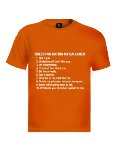 Rules For Dating My Daughter T-Shirt Orange