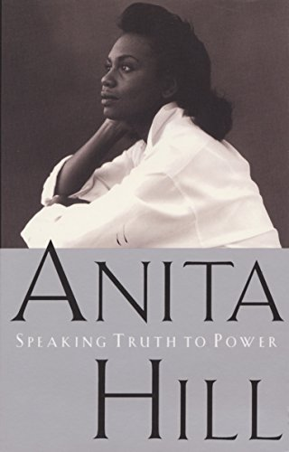 Speaking Truth to Power por Anita Hill