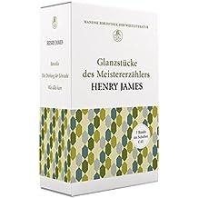 «Ein Leben ohne Henry James ist möglich, aber sinnlos.»  - Glanzstücke des Meistererzählers Henry James: Limitierte Geschenkausgabe im Schuber (3 ... alles kam» und «Die Drehung der Schraube»