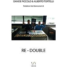 Re-Double
