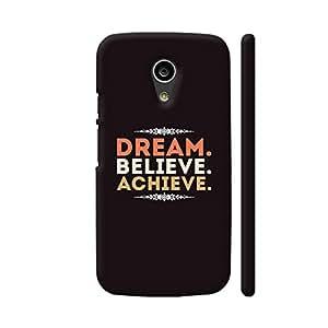 Colorpur Moto G2 Cover - Dream Believe Achieve Case