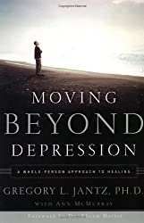 MOVING BEYOND DEPRESSION by Gregory L. Jantz (2003-09-16)