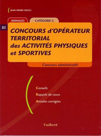 Concours d'opérateur territorial des activités physiques et sportives : Annales Catégorie C