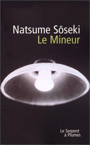 Le mineur par Natsume Sôseki