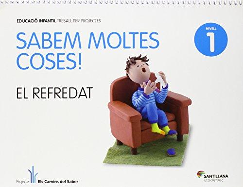 SABEM MOLTES COSES NIVELL 1 EL REFREDAT - 9788498076684