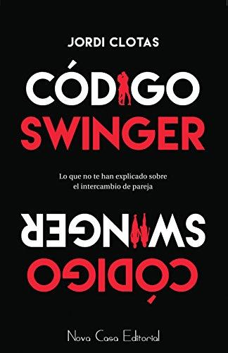 Código Swinger por Jordi Clotas