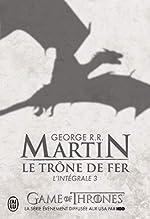 Le Trône de fer - L'intégrale, tome 3 (Modèle aléatoire) de George R.R. Martin