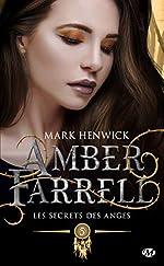 Amber Farrell, T5 - Les secrets des anges de Mark Henwick