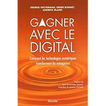 Gagner avec le digital : Comment les technologies numériques transforment les entreprises