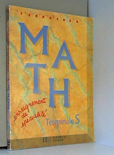 Math, terminale S : Enseignement de spécialité