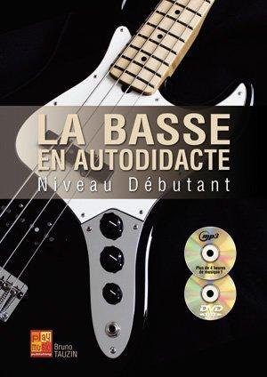 Méthodes et pédagogie PLAY MUSIC PUBLISHING TAUZIN BRUNO - LA BASSE EN AUTODIDACTE - NIVEAU DEBUTANT + CD Guitare basse