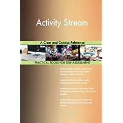Activity Stream: A Clear and Concise Reference