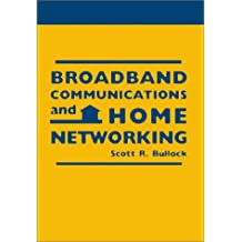 Broadband Communications and Home Networking