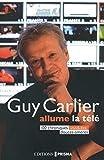 LES CHRONIQUES DE GUY CARLIER - HUMEURS EN MONTAGN