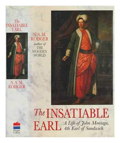 Insatiable Earl: Life of John Montagu