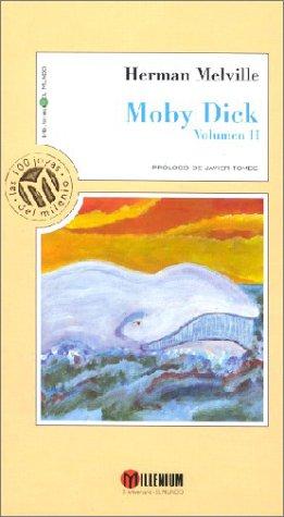 Moby Dick, Volumen 2 por Herman Melville