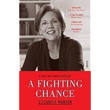 A Fighting Chance by Elizabeth Warren (2015-06-18)