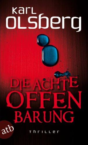 Buchseite und Rezensionen zu 'Die achte Offenbarung: Thriller' von Karl Olsberg
