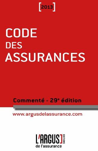 Code des assurances 2013 commenté par Jean Bigot