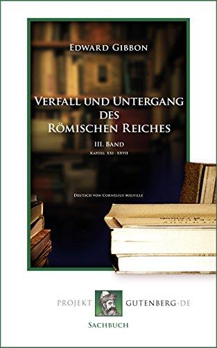 Verfall und Untergang des Römischen Reiches. Band III
