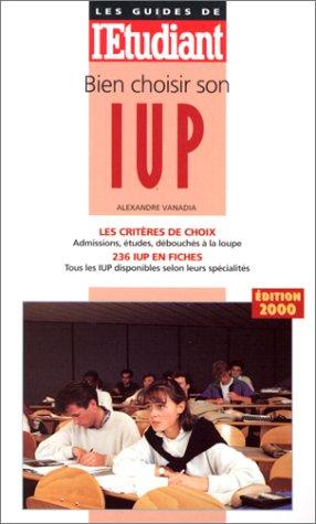 Bien choisir son IUP, édition 2000