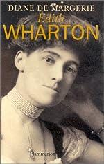 Edith Wharton - Lectures d'une vie de Diane de Margerie