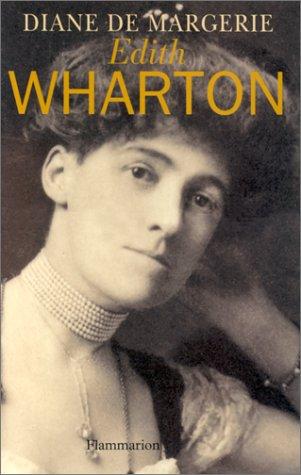 Edith Wharton : lectures d'une vie