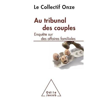 Au tribunal des couples (Sciences Humaines)