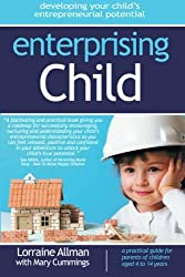 Enterprising Child: developing your child's entrepreneurial potential