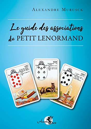 Le guide des associations du Petit Lenormand par  Alexandre Musruck